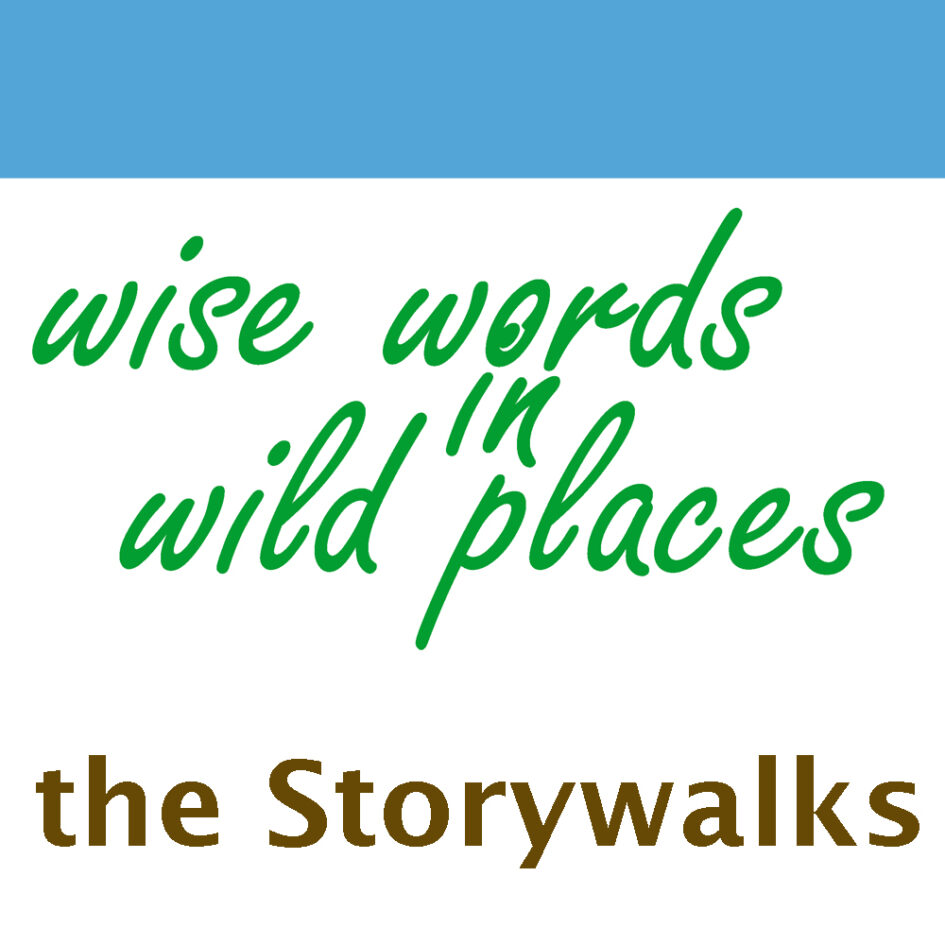 Wise Words in Wild Places the storywalks image