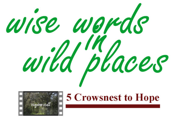 Wise Words in Wild Places 5 - Crowsnest to Hope image