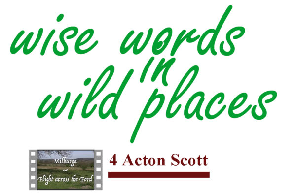 Wise Words in Wild Places 4 Acton Scott image